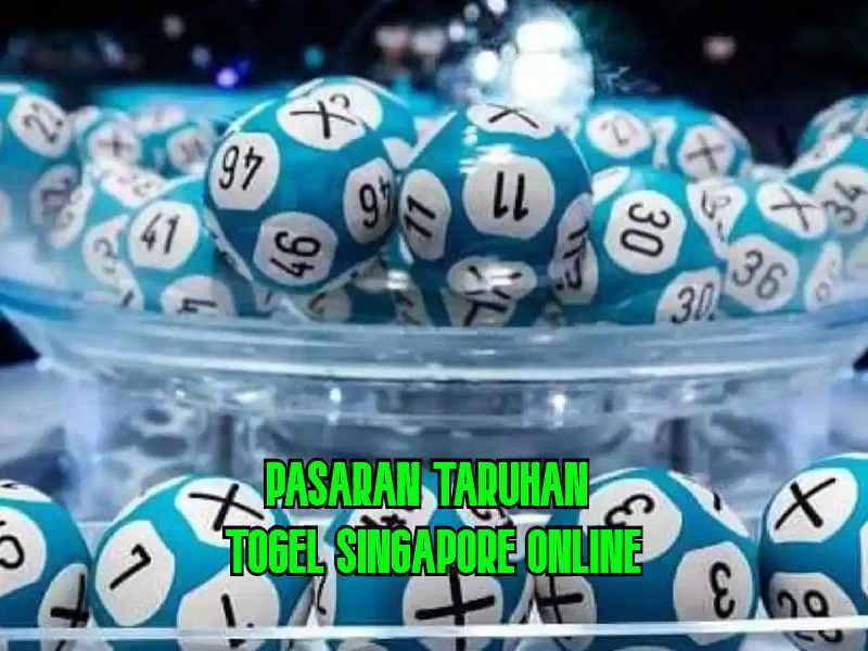 Taruhan Togel Singapore Online