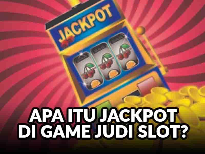 Jackpot Judi slot online