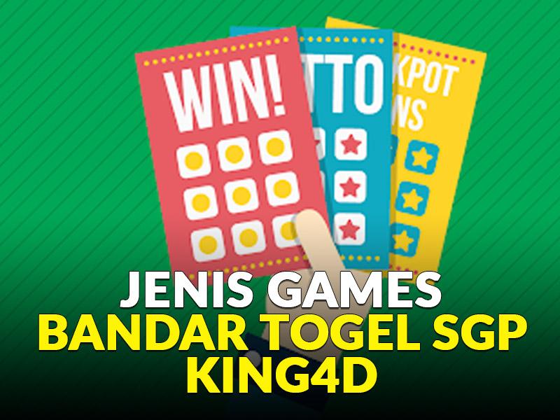 Jenis Games Bandar Togel SGP