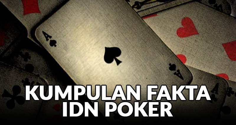 Kumpulan Fakta IDN Poker