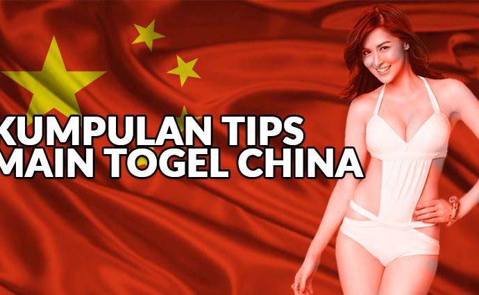 Tips Main Togel China