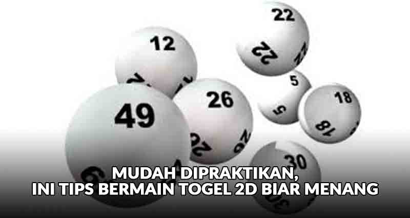 tips togel 2d