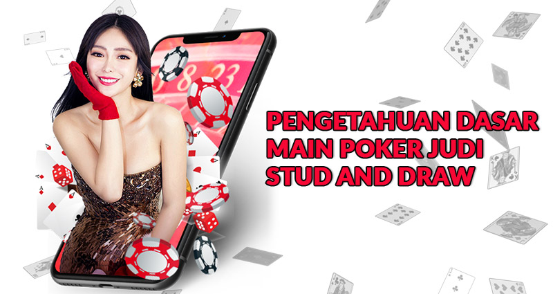 Poker Stud and Draw
